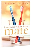 Finding Your Million Dollar Mate Paperback