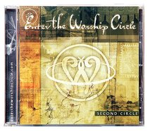 Second Circle (#2 in Enter The Worship Circle Series)