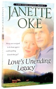 Loves Unending Legacy (#05 in Love Comes Softly Series)