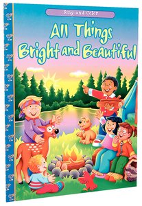 Sing and Color: All Things Bright and Beautiful