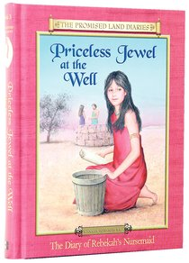 Priceless Jewel At the Well (#03 in Promised Land Diaries Series)