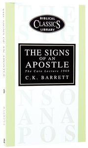 The Signs of An Apostle (#19 in Biblical Classics Library Series)