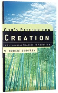 Gods Pattern For Creation