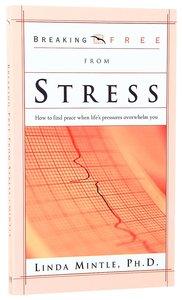 Breaking Free: Stress