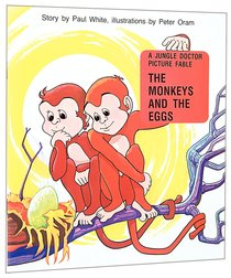 The Monkey and the Eggs (Jungle Dr Picture Fables Series)