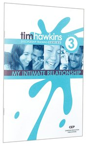 My Intimate Relationship (#03 in Cep Discipleship Training Series)