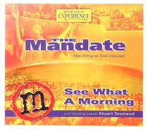 See What a Morning (The Mandate Series)