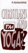 Christians and Yoga? Paperback