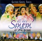 All Day Singin' At the Dome (Gaither Gospel Series) CD