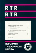 Reformed Theological Review April 2004