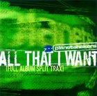2004 All That I Want Split Track CD