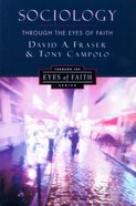 Sociology Through the Eyes of Faith Paperback