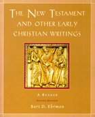 The New Testament and Other Early Christian Writings (2nd Edition)