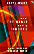What the Bible Really Teaches Paperback