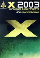 X 2003 Experience the Alternative
