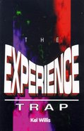 The Experience Trap Paperback