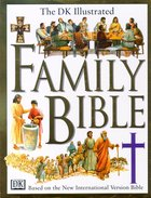 The Dk Illustrated Family Bible Hardback