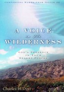 A Voice in the Wilderness Paperback