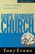 God's Glorious Church (Understanding God Series) Paperback