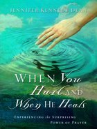 When You Hurt and When He Heals Paperback