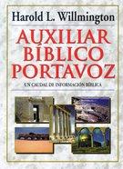 Auxiliar Biblico Portavoz (Willmington's Guide To The Bible)