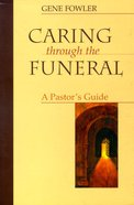 Caring Through the Funeral Paperback
