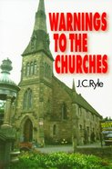 Warnings to the Churches Paperback