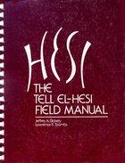 The Tell El-Hasi Field Manual