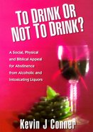 To Drink Or Not to Drink? Paperback
