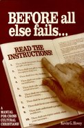 Before All Else Fails.. Read the Instructions Paperback