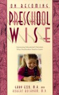 Preschool Wise (On Becoming Series) Paperback