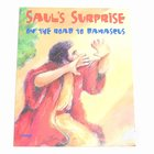 Saul's Surprise on the Road to Damascus (Bible Big Book Series)