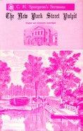 New Park St Pulpit 1857-58 (Vol 3-4) Hardback