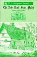 New Park St Pulpit 1859-60 (Vol 5-6) Hardback