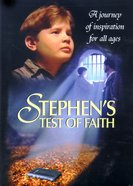 Stephen's Test of Faith DVD