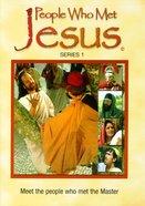 People Who Met Jesus: Series 1