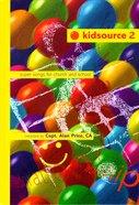 Kidsource 2 Music