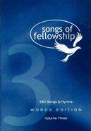 Songs of Fellowship 3 Words Edtn Paperback