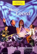 How Loved (Worship Experience Series) Paperback