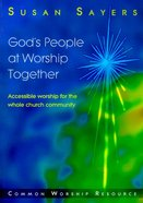 God's People At Worship Together