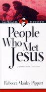 Saltshaker Resources: People Who Met Jesus Paperback