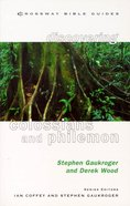 Discovering Colossians & Philemon (Crossway Bible Guides Series) Paperback
