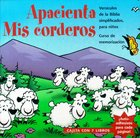 Apacienta Mis Corderos (Feed My Lambs)