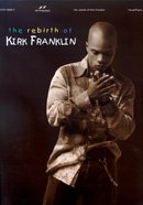 Rebirth of Kirk Franklin Songbook Paperback