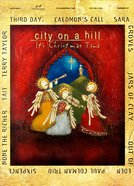 City on a Hill: It's Christmas Time (Music Book)