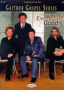 Everything Good (Music Book)
