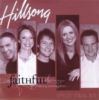 Faithful Split Trax (#06 in Hillsong Worship Series) CD