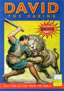 David, the Daring (Story of David #01) (Bible Society Comics Series) Paperback