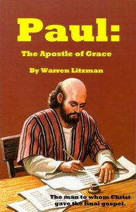 Paul: The Apostle of Grace