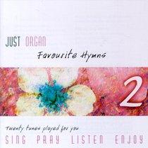 2 (#02 in Just Organ Series)